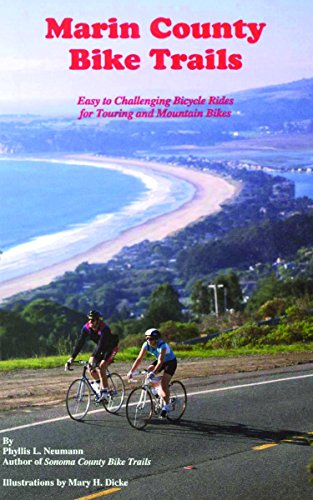 Marin County Bike Trails: Easy to Challenging Bicycle Rides for Touring and Mountain Bikes (Bay Area Bike Trails Series) (English Edition)