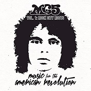 Music for the American Revolution, Vol. 1: Rock City Roots