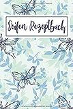 Mein Seifen Rezeptbuch: Kosmetikrezepte Notizbuch | Naturkosmetik und Seife selber herstellen |...