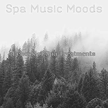 Echoes of Spa Treatments