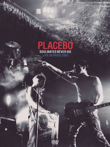 Placebo - Soulmates Never Die/Live in Paris 03