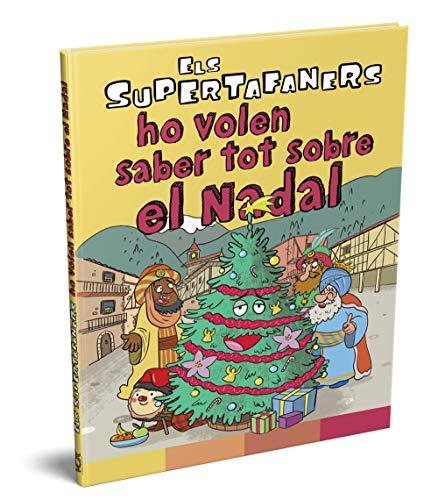Els supertafaners ho volen saber tot sobre el Nadal (VOX - Infantil / Juvenil - Català - A partir de 5/6 anys - Els Supertafaners)