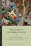 The Epistle of Forgiveness: Volumes One and Two (Library of Arabic Literature) - Abu L. Al-Ma'arri