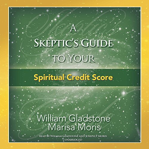A Skeptic's Guide to Your Spiritual Credit Score Titelbild