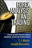 Forex Analysis and Trading: Effective Top-Down Strategies Combining Fundamental, Position, and Technical Analyses (Bloomberg Financial Book 43) (English Edition)
