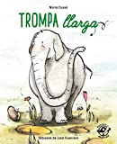 trompa Llarga: En lletra de PAL i lletra lligada: Llibre infantil per aprendre a llegir en català: 9...
