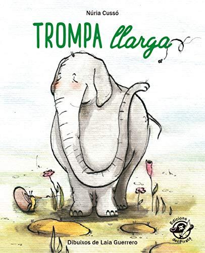 trompa Llarga: En lletra de PAL i lletra lligada: Llibre infantil per aprendre a llegir en català: 9 (Plou i Fa Sol (TEXT EN LLETRA DE PAL I LLIGADA))