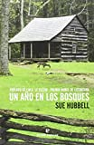 Un año en los bosques: A Country Year. Living the Questions (Libros salvajes)