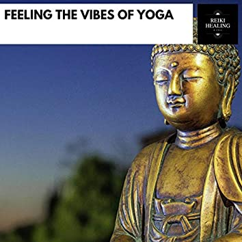Feeling The Vibes Of Yoga