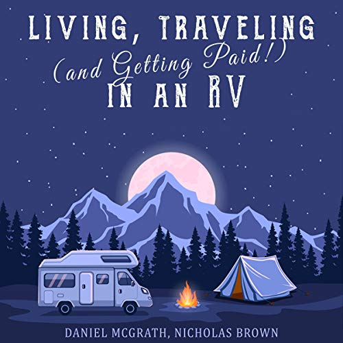 Living, Traveling (& Getting Paid) in an RV cover art