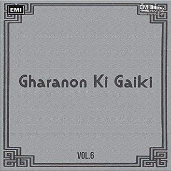 Gharanon Ki Gaiki, Vol. 6