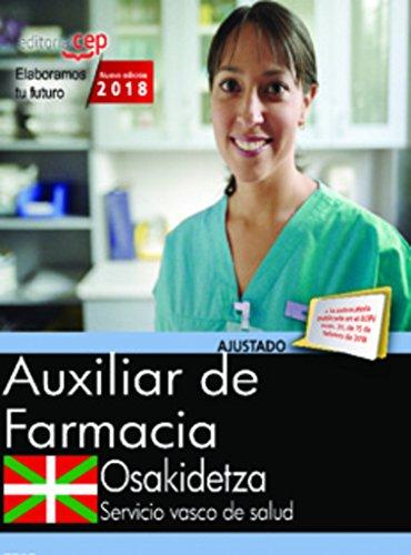 Técnico en Farmacia. Servicio vasco de salud-Osakidetza. Simulacros de examen
