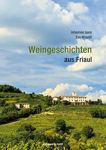 Weingeschichten aus Friaul