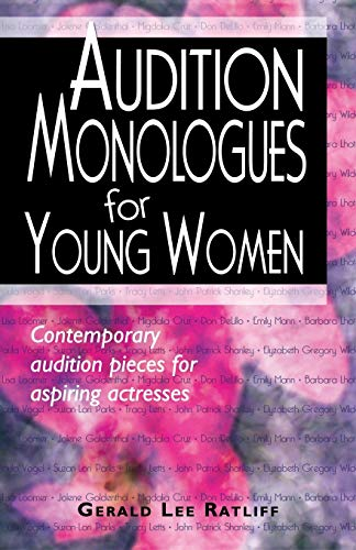 Compare Textbook Prices for Audition Monologues for Young Women: Contemporary Audition Pieces for Aspiring Actresses Original Edition ISBN 9781566081801 by Gerald Lee Ratliff