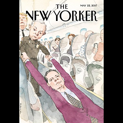 The New Yorker, May 22nd 2017 (Ian Parker, Jonathan Blitzer, Jeffrey Toobin) audiobook cover art