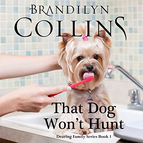 That Dog Won't Hunt audiobook cover art