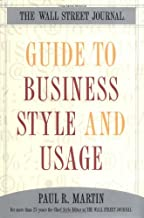 The Wall Street Journal Guide to Business Style and Usage (Wall Street Journal Book)