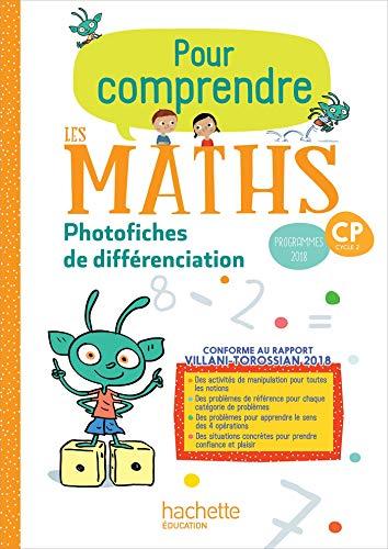 Pour comprendre les maths CP - Photofiches - Ed. 2019