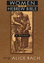 Women in the Hebrew Bible: A Reader