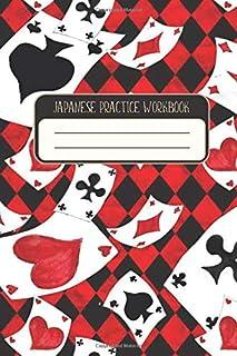 KANJI JAPANESE PRACTICE WORKBOOK: Play Card / Game Pattern- Genkouyoushi Notebook, Japanese Writing Practice Book For Kanji Characters, Hiragana, Katakana