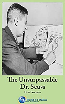 The Unsurpassable Dr. Seuss by [Don Freeman, The World and I Online]
