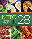 Keto in 28: The Ultimate Low-Carb, High-Fat Weight-Loss Solution