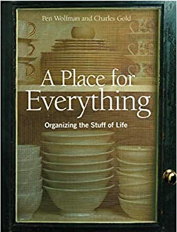 Image for A Place for Everything: Organizing the Stuff of Life