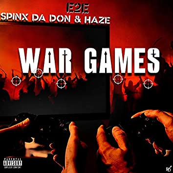 War Games (feat. Spinx Da Don & Haze)