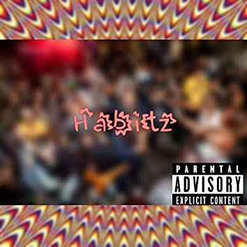Habitz (feat. Kenny Fam)