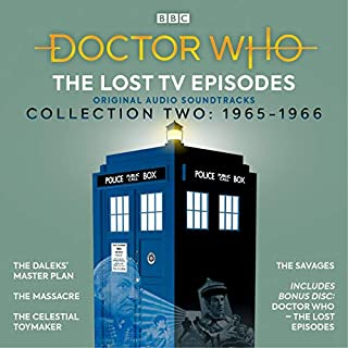 Doctor Who: The Lost TV Episodes Collection Two     1st Doctor TV Soundtracks              De :                                                                                                                                 Terry Nation,                                                                                        Dennis Spooner,                                                                                        John Lucarotti,                   and others                      Durée : 10 h et 20 min     Pas de notations     Global 0,0