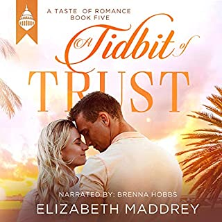A Tidbit of Trust      Taste of Romance, Book 5              By:                                                                                                                                 Elizabeth Maddrey                               Narrated by:                                                                                                                                 Brenna Hobbs                      Length: 5 hrs and 7 mins     Not rated yet     Overall 0.0