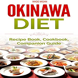 Okinawa Diet: Recipe Book, Cookbook, Companion Guide audiobook cover art