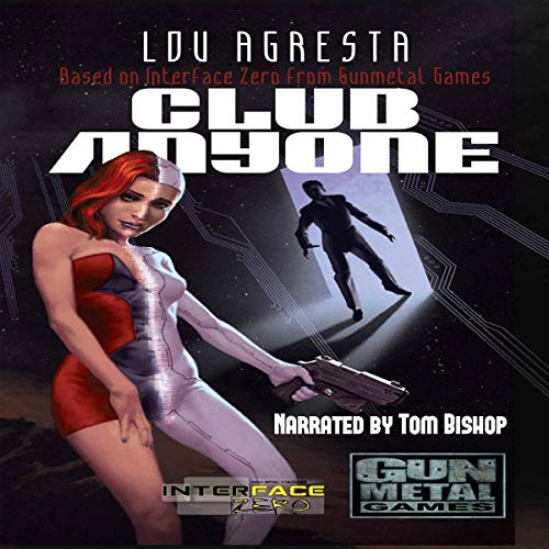 Club Anyone: A Novel of Love, Betrayal, and Augmented Reality audiobook cover art