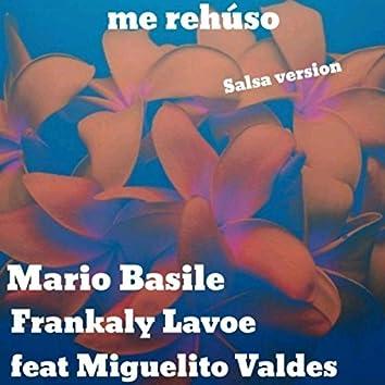 Me Rehúso (feat. Miguel Valdes)