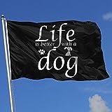 wallxxj Blumen Flagge Das Leben Ist Besser Mit Einem Hund 2-1 Banner Mit Ösen Yard Flag House Flag Polyester Feiertagsdruck Yard Banner Lebendig 150X90Cm