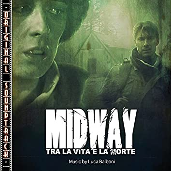 Midway (Between Life And Death) [Colonna Sonora Originale]