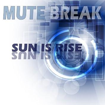 Sun Is Rise