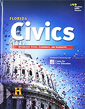 HMH Social Studies  Civics in Practice Integrated  Civics Econ & Geography  Student Edition 2018