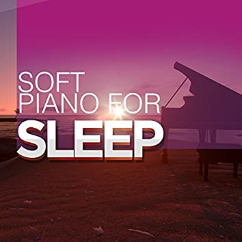 Soft Piano for Sleep