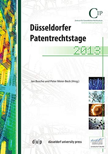 Düsseldorfer Patentrechtstage 2013