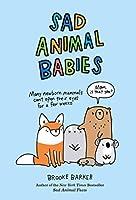 Sad Animal Babies