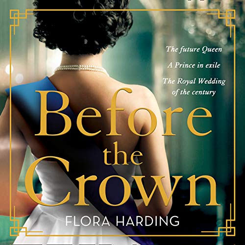 Before the Crown Audiobook By Flora Harding cover art