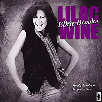 Lilac Wine and Other Big Hits