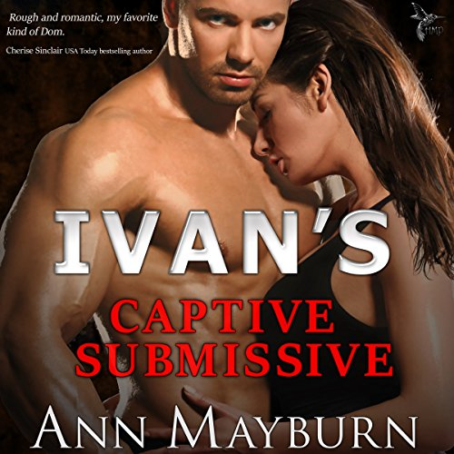 Ivan's Captive Submissive cover art