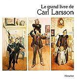 Le Grand Livre de Carl Larsson