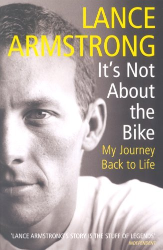 Image OfIt's Not About The Bike: My Journey Back To Life By Lance Armstrong (2001-05-03)