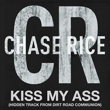 Kiss My Ass (Hidden Track from D R C)
