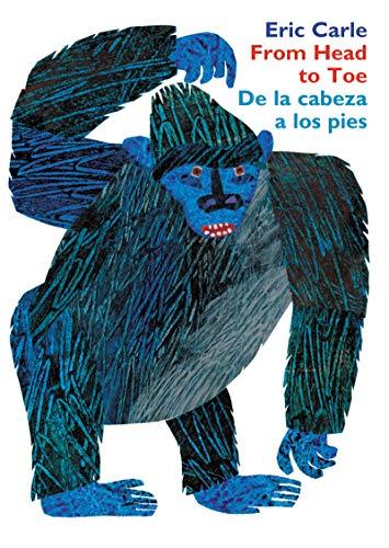 From Head to Toe/de la Cabeza a Los Pies Board Book: Bilingual Edition