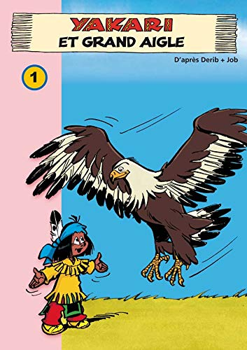 Yakari 01 - Yakari et Grand Aigle