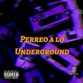 PERREO A LO UNDERGROUND (Live)